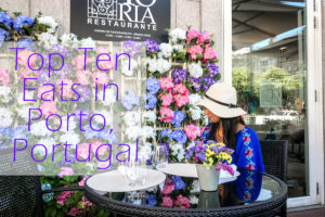 Top Ten Places to Eat in Porto, Portugal
